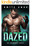 DAZED: A Sinclair Brothers Billionaire Romance (Lovers & Fighters Book 1)