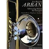 """""""Vollständige Schule für Trompete"""" Cornet à Pistons - Flügelhorn - Tenorhorn von Jean-Baptiste Arban"""