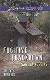 Fugitive Trackdown (Bounty Hunters Book 1)
