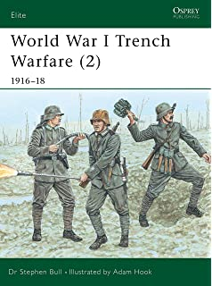 Trench A History Of Trench Warfare On The Western Front Amazon Co