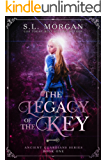 The Legacy of the Key (Book One, Deluxe Edition) (Ancient Guardians 1