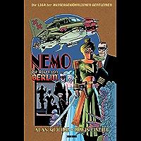 Die Liga der außergewöhnlichen Gentlemen - Nemo, Band 2: Die Rosen von Berlin