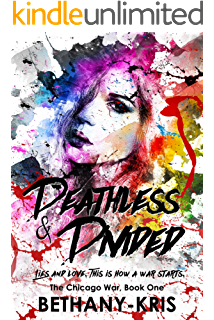 Deathless & Divided (The Chicago War Book 1) (English Edition)