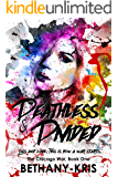 Deathless & Divided (The Chicago War Book 1)