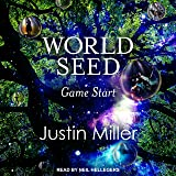 World Seed: Game Start: World Seed Series, Book 1