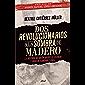 Dos revolucionarios a la sombra de Madero
