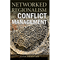 Networked Regionalism as Conflict Management (English Edition)