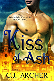 Kiss Of Ash (The Witchblade Chronicles Book 2)