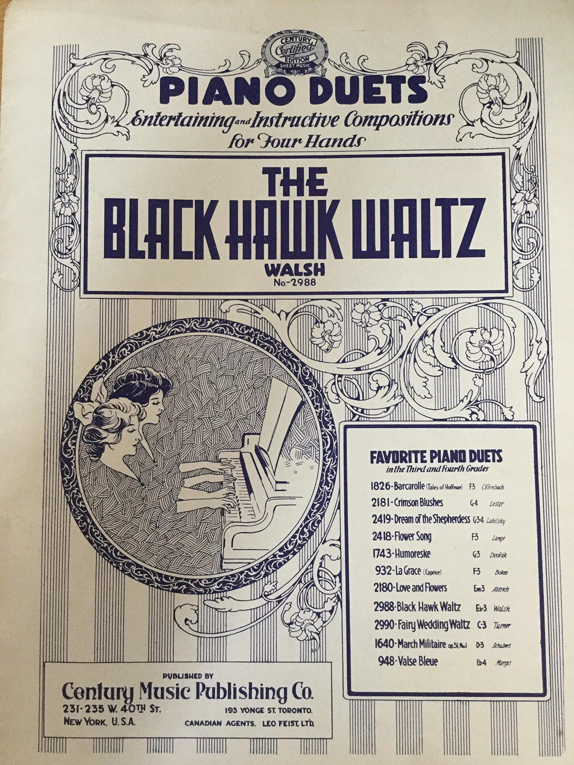 The Black Hawk Waltz Piano Duet (Century No  2988): Mary E  Walsh