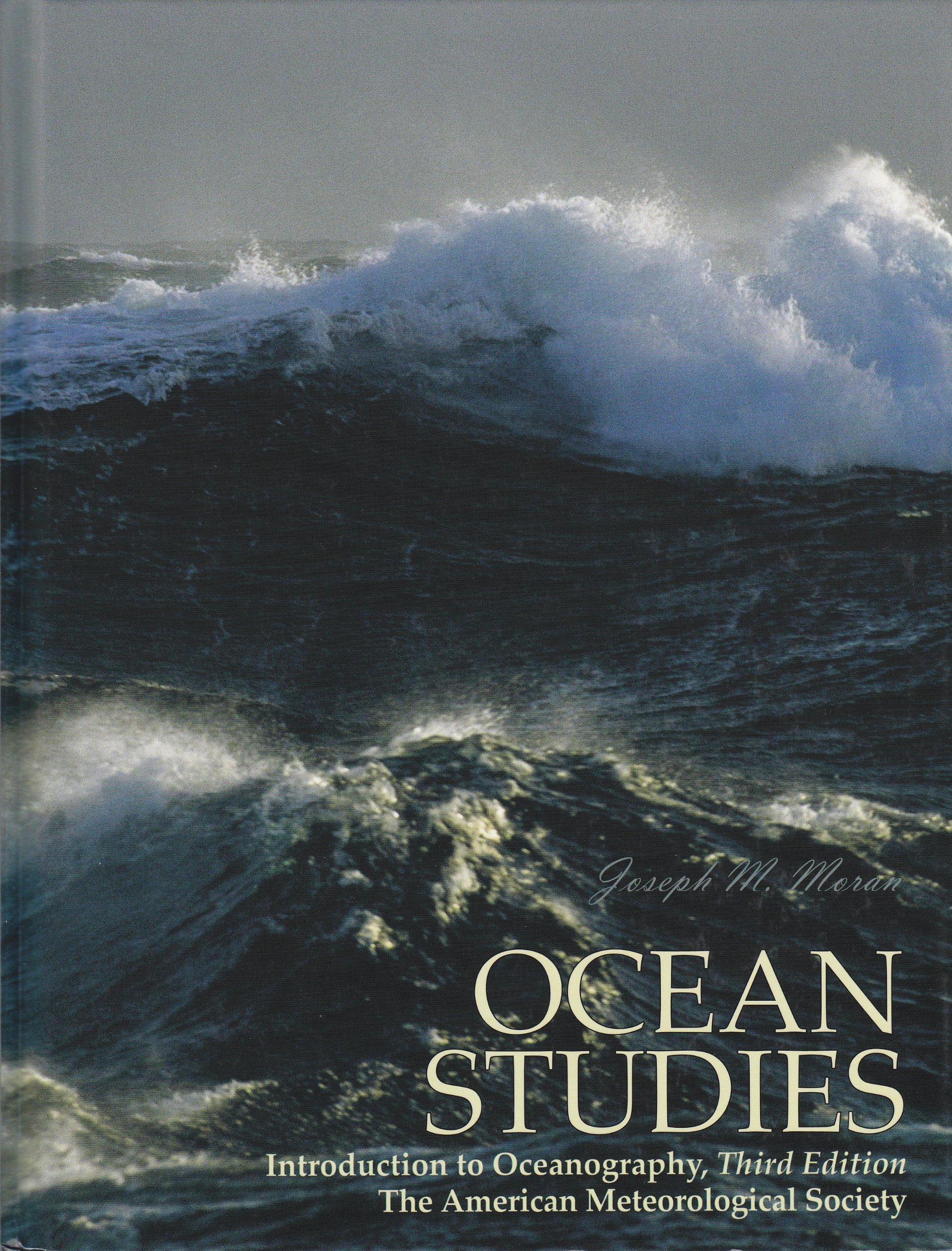 Ocean Studies: Introduction to Oceanography: Joseph M. Moran:  9781878220486: Amazon.com: Books