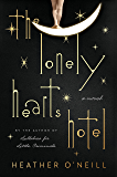 The Lonely Hearts Hotel: A Novel