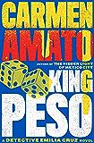 King Peso (Detective Emilia Cruz Book 4)