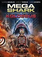 Mega Shark vs. Kolossus [dt./OV]