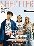 SHEL'TTER #46 SUMMER 2018 (NAIL MAX 2018年5月号増刊)