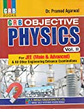 Objective Physics for JEE (Main & Advanced) & All Other Engineering  Entrance Examination (2018-2019) - Vol. 2: Objective Physics for IIT - JEE (2nd Year)