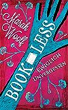 BookLess.Ewiglich unvergessen (BookLessSaga Teil 3)