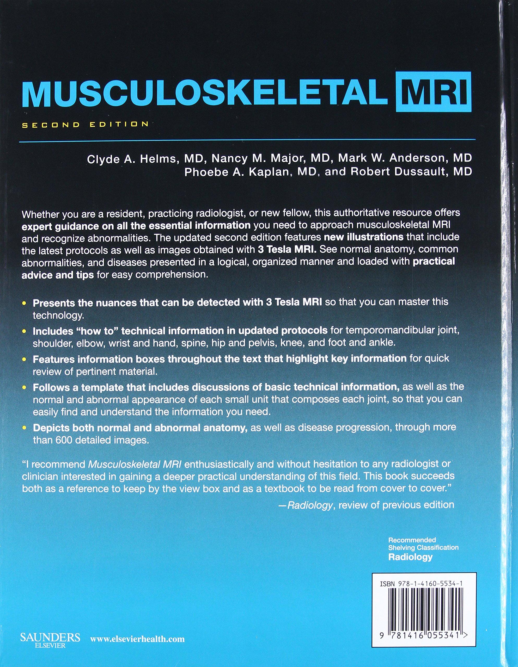 Musculoskeletal MRI, 2e: Amazon.co.uk: Clyde A. Helms MD, Nancy M ...