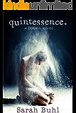 quintessence. (A Bohme Novel Book 3)