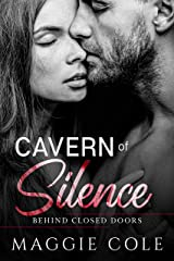 Cavern of Silence: A Military Romance (Behind Closed Doors Book 4) Kindle Edition