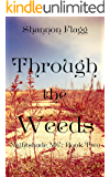Through The Weeds (Nightshade MC Book 2)