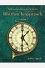 Rhythm Kopprasch: Vol. I (Millennium Kopprasch Series) Kindle Edition