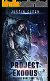 Project Exodus (Biotech Wars Book 2)