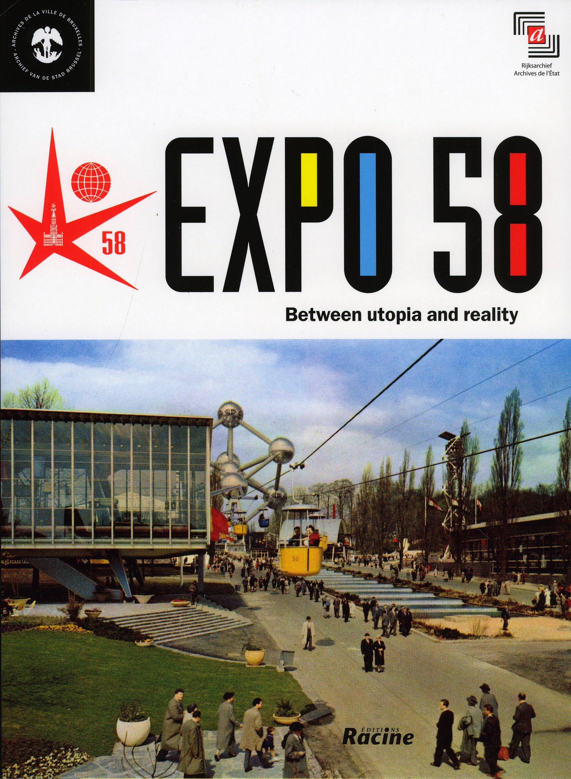 Expo 58: Between Utopia and Reality