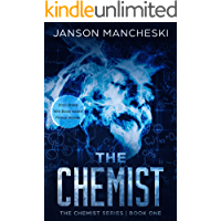 The Chemist: A Cale Van Waring Adventure (The Chemist Series Book 1) book cover