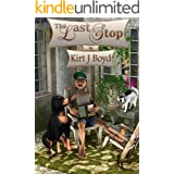 The Last Stop (Humorous Fiction) (The Last Stop Retirement Community Series Book 1)