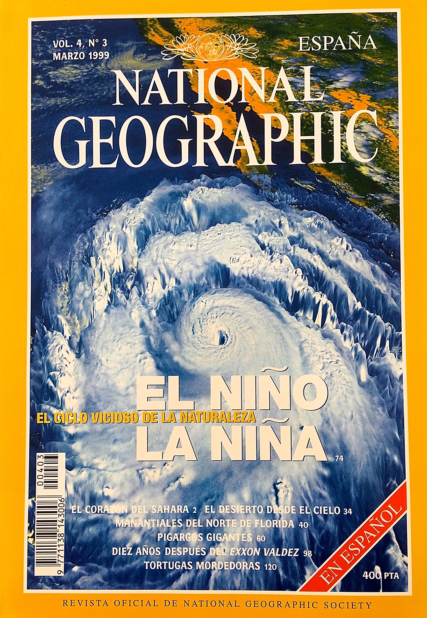 National Geographic España. El Niño, la Niña. El ciclo vicioso de la naturaleza. Vol. 4. Núm. 3: Amazon.es: Diversos autores: Libros