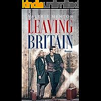 LEAVING BRITAIN: Eine Liebe in Zeiten des Brexits