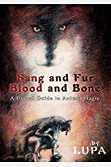 Fang and Fur, Blood and Bone Kindle Edition