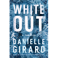 White Out: A Thriller (Badlands Thriller Book 1)
