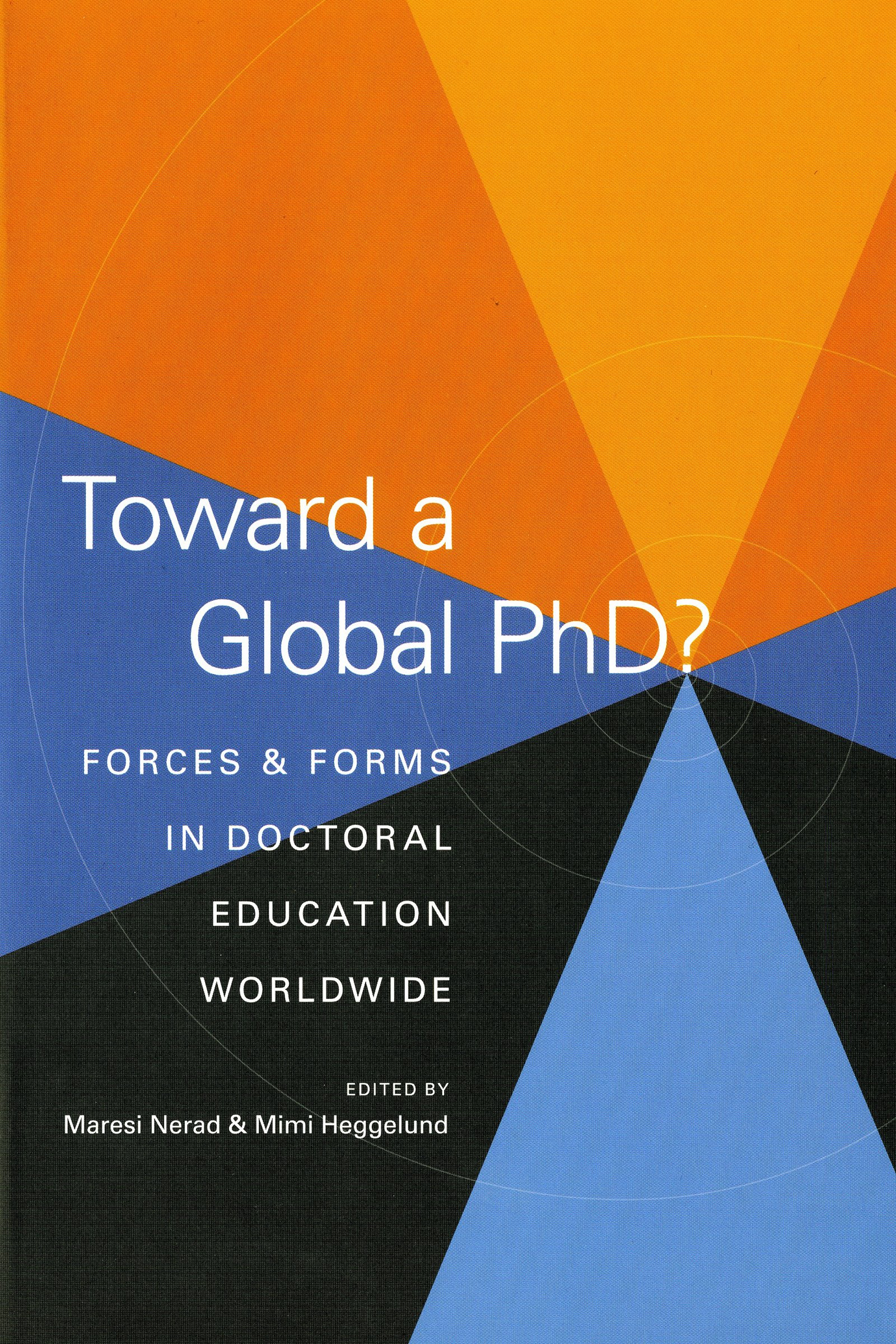 Read Online Toward a Global Phd?: Forces and Forms in Doctoral Education Worldwide pdf