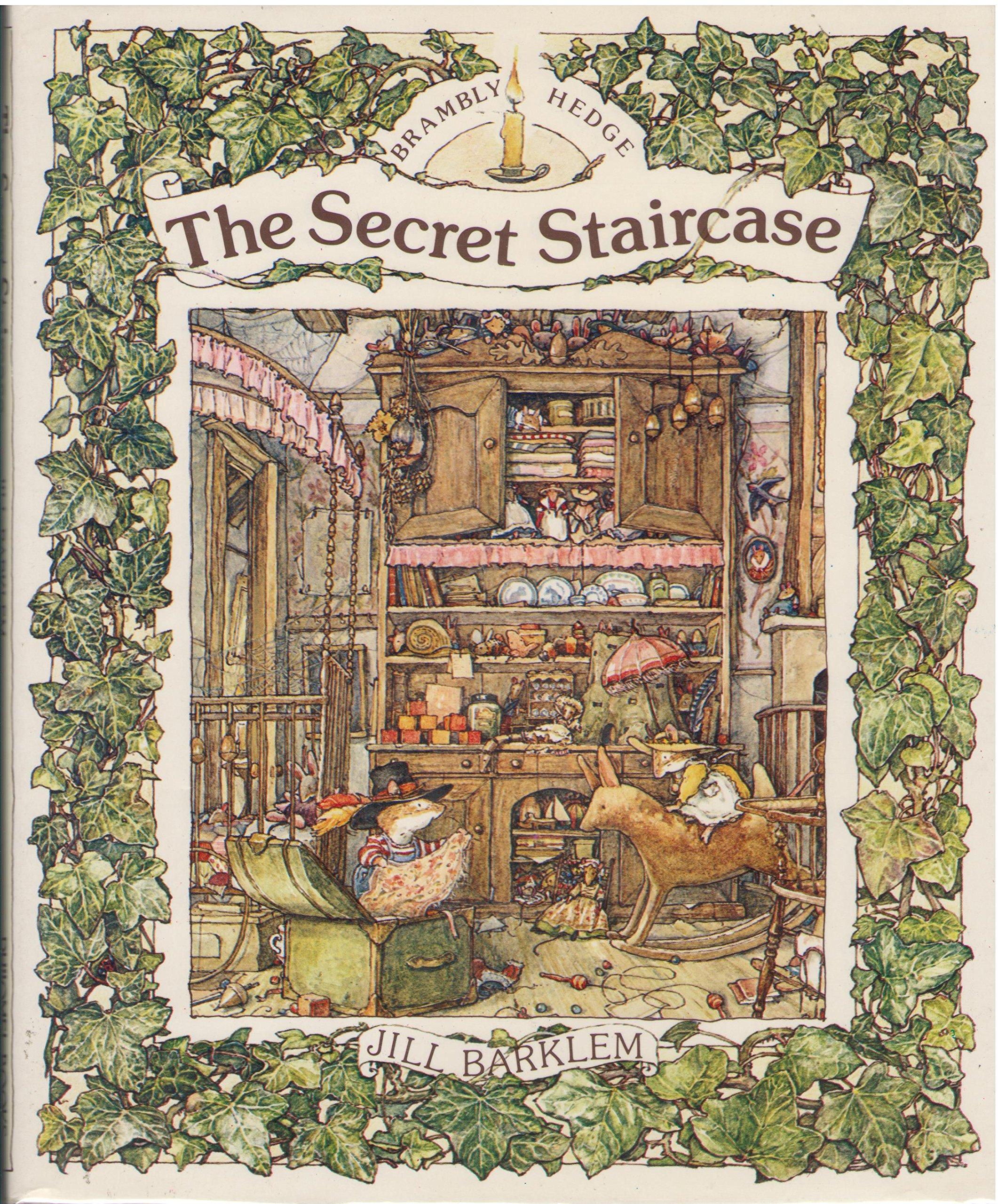 The Secret Staircase (Brambly Hedge): Jill Barklem: 9780399209949:  Amazon.com: Books