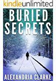 Buried Secrets: A Riveting Mystery (A Jacqueline Frye Mystery Book 2)