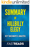 Summary of Hillbilly Elegy: Includes Key Takeaways & Analysis