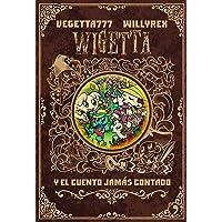 Wigetta y el cuento jamás contado (Fuera