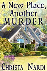 A New Place, Another Murder (A Sheridan Hendley Mystery Book 1) Kindle Edition