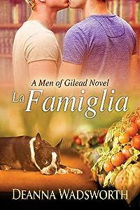 La Famiglia (The Men of Gilead Book 2)