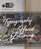 +81 Vol.79: Typography and Hand Lettering issue