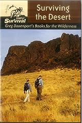 Surviving the Desert (Simply Survival: Greg Davenport's Books for the Wilderness) Paperback