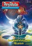 "Perry Rhodan 2735: Das Kontrafaktische Museum (Heftroman): Perry Rhodan-Zyklus ""Das Atopische Tribunal"" (Perry Rhodan-Die Gröβte Science- Fiction- Serie)"