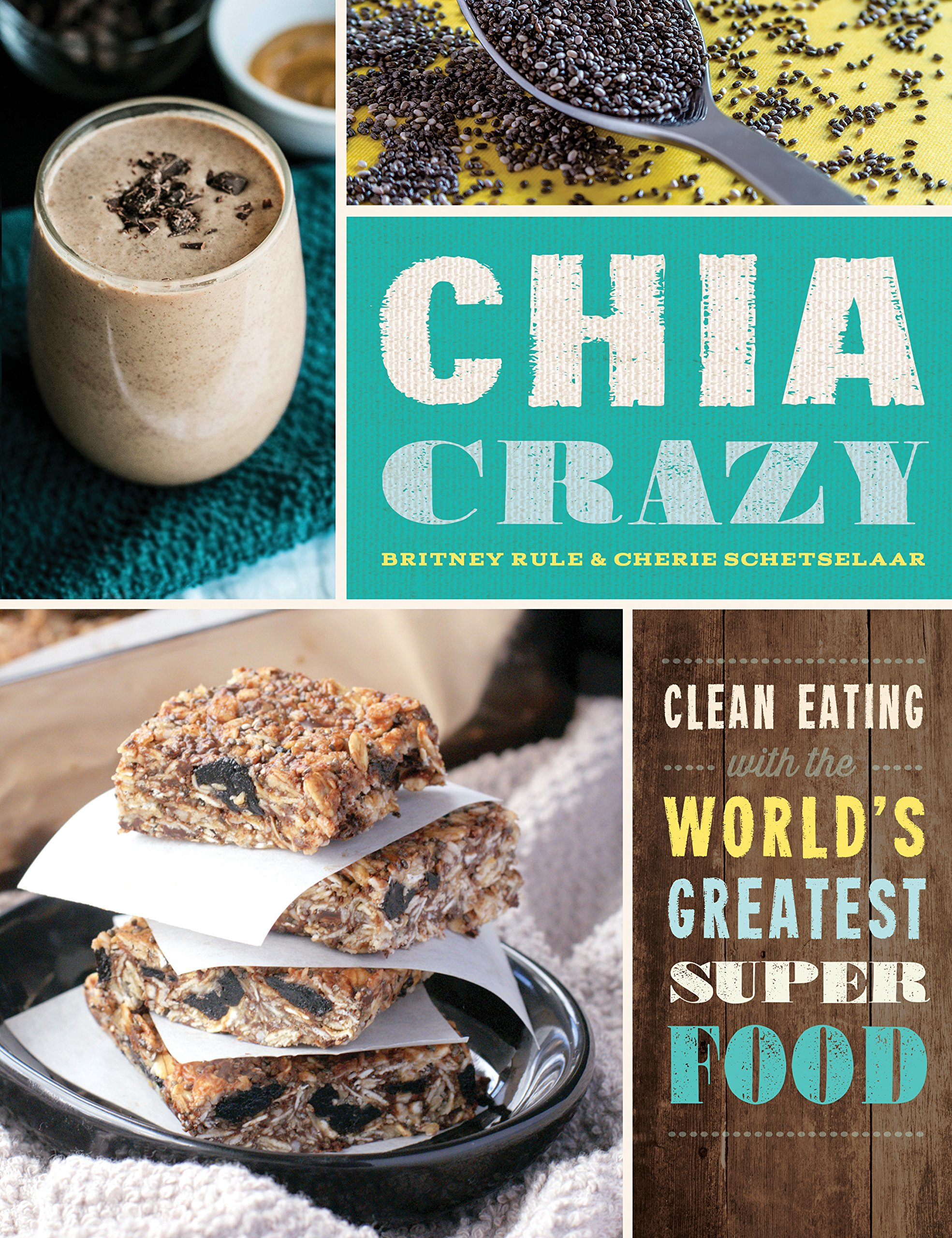 Chia Crazy Cookbook Greatest Superfood