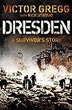 Dresden: A Survivor's Story (Kindle Single)