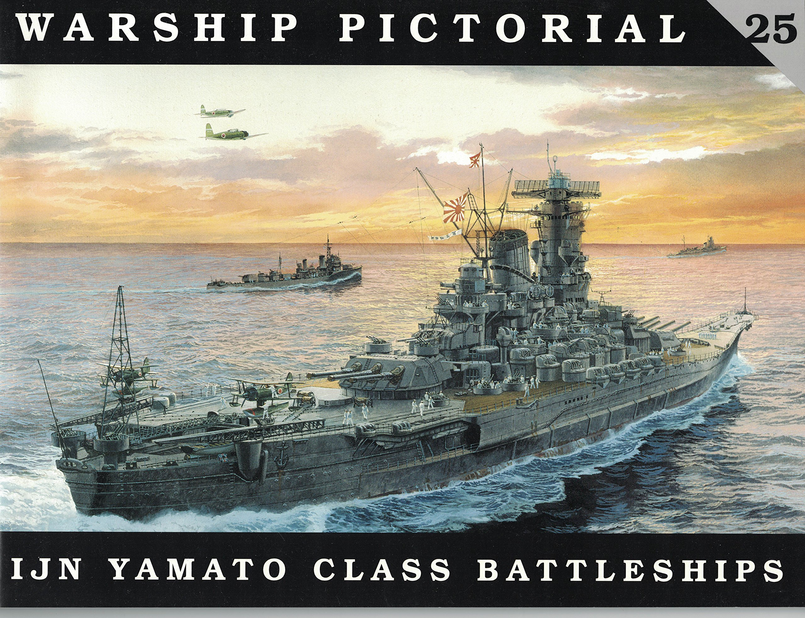 Warship Pictorial No  25 - IJN Yamato Class Battleships