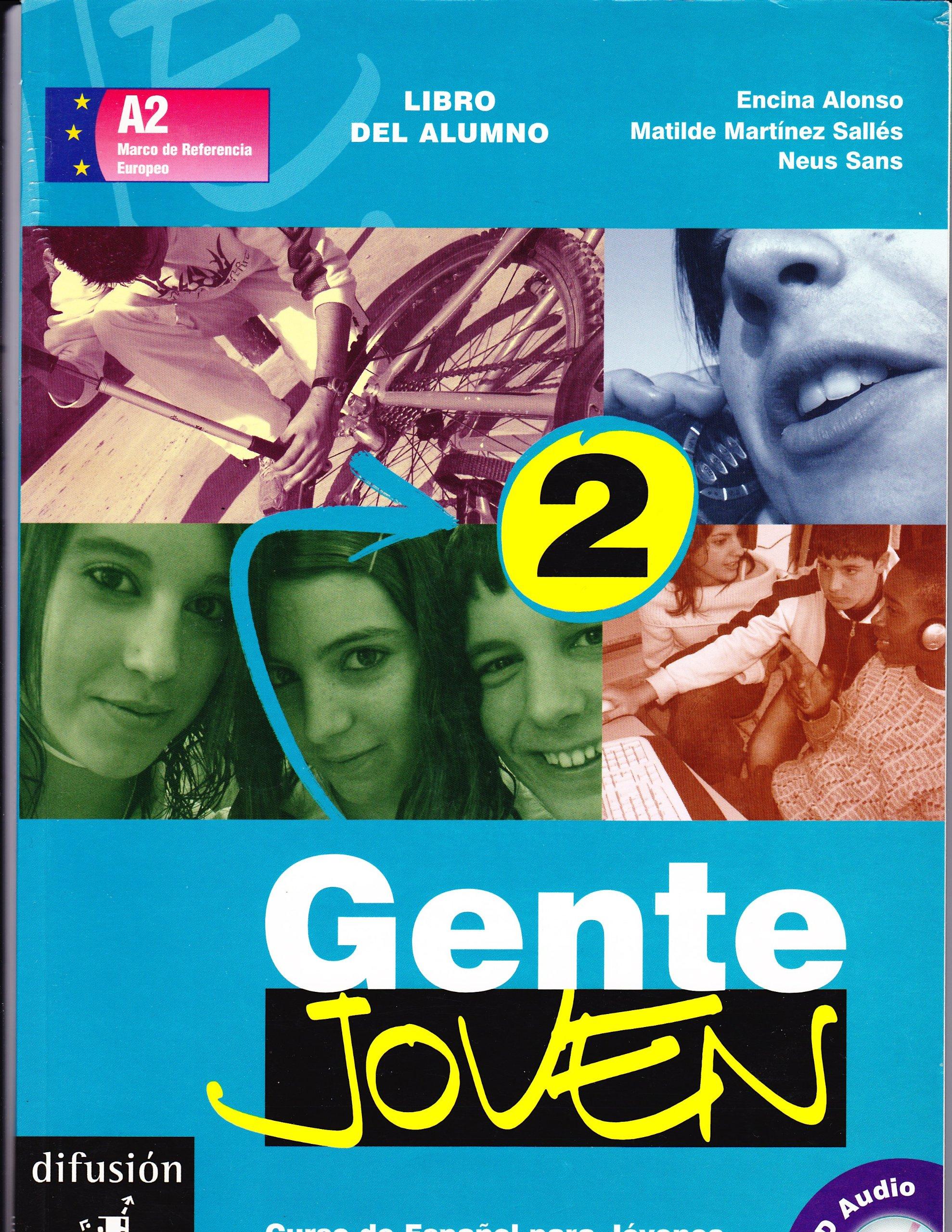 Gente Joven 2 Libro del alumno + CD Ele - Texto Español: Amazon.es: Neus Sans, Encina Alonso, Matilde Martínez Sallés: Libros