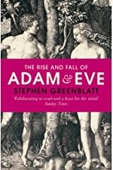 The Rise and Fall of Adam and Eve: The Story that Created Us Paperback