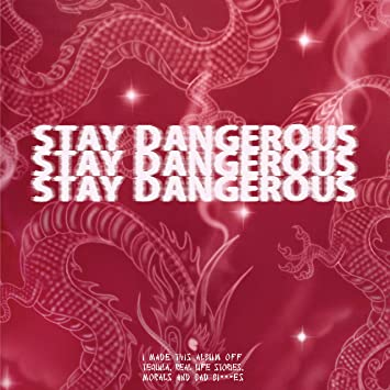 yg stay dangerous