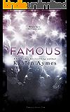 Famous: Famous Novel, ONE (The Famous Novels Book 1)